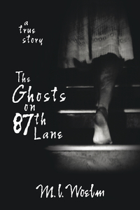 The Ghosts on 87th Lane
