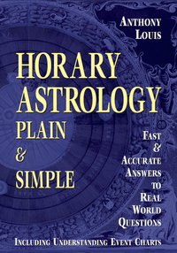 Horary Astrology: Plain & Simple
