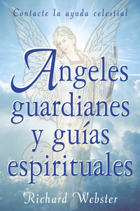 ?ngeles guardianes y gu?as espirituales