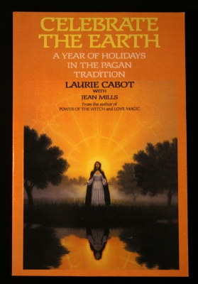Celebrate the Earth by Laurie Cabot - Autographed